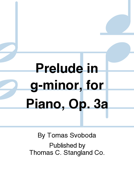 Prelude in g-minor, for Piano, Op. 3a
