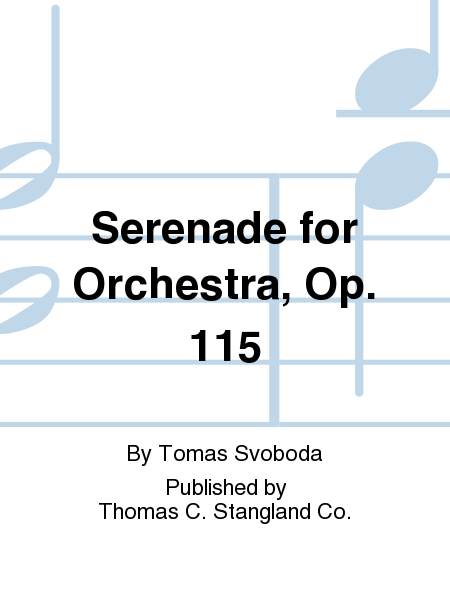Serenade for Orchestra, Op. 115
