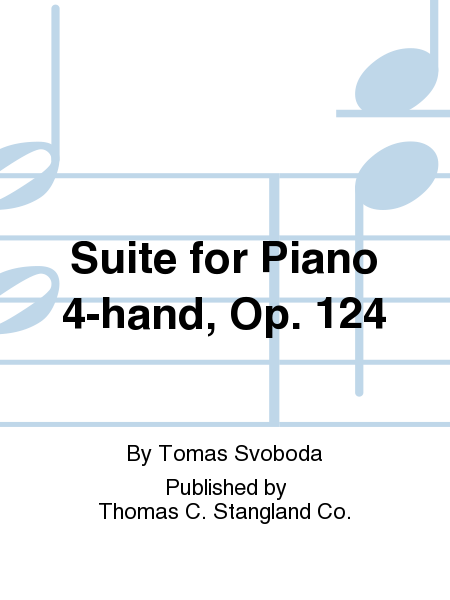 Suite for Piano 4-hand, Op. 124