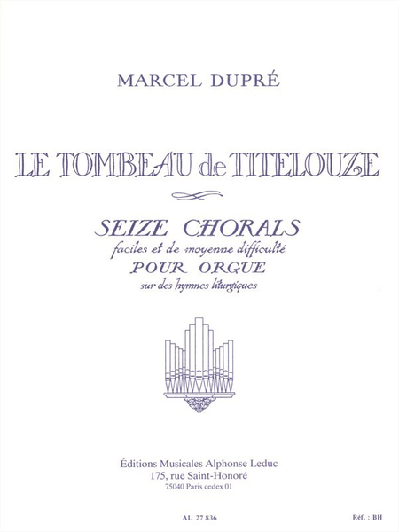 Tombeau de Titelouze Op38 - Orgue