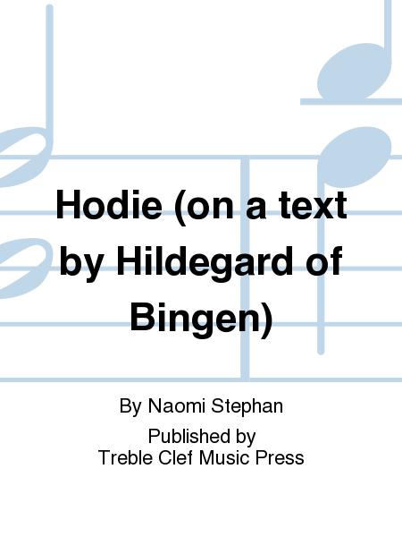 Hodie (on a text by Hildegard of Bingen)