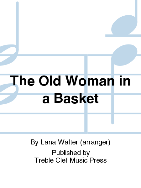 The Old Woman in a Basket