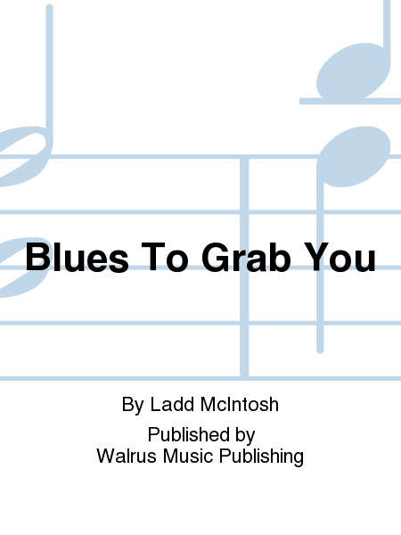 Blues To Grab You