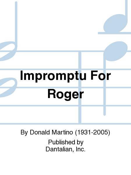 Impromptu For Roger