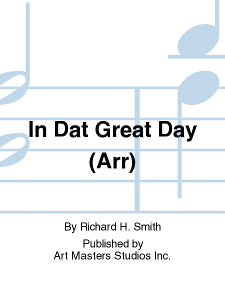 In Dat Great Day (Arr)