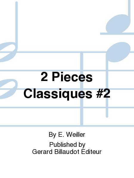 2 Pieces Classiques #2