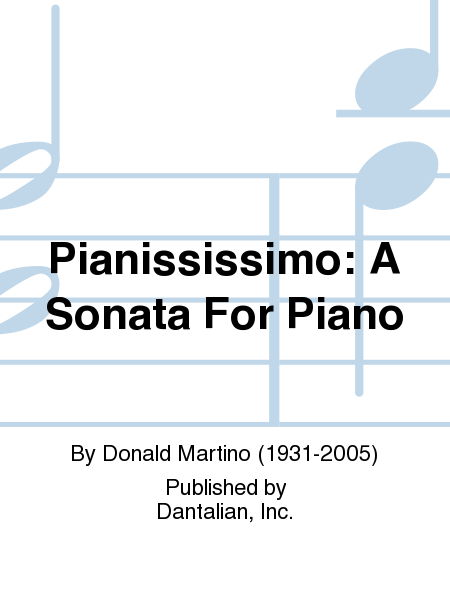 Pianississimo: A Sonata For Piano