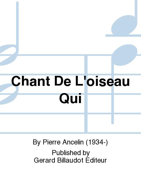 Chant De L'Oiseau Qui