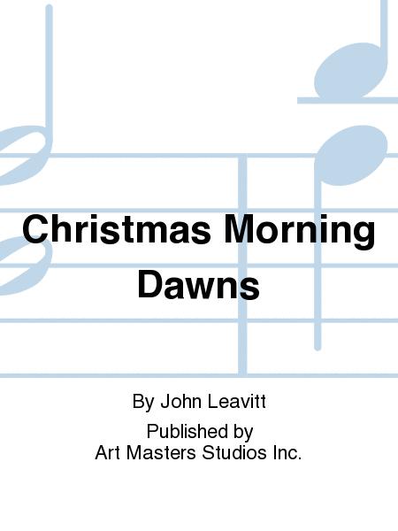 Christmas Morning Dawns