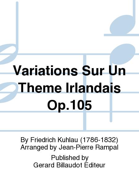 Variations Sur Un Theme Irlandais Op.105