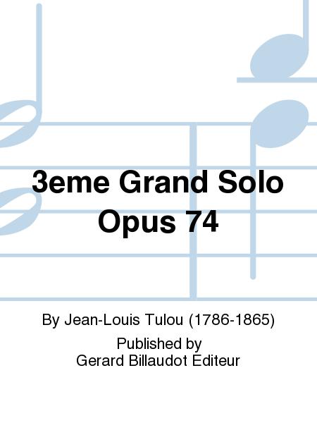 3eme Grand Solo Opus 74