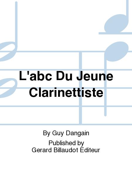 L'abc Du Jeune Clarinettiste