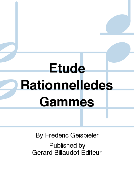Etude Rationnelledes Gammes