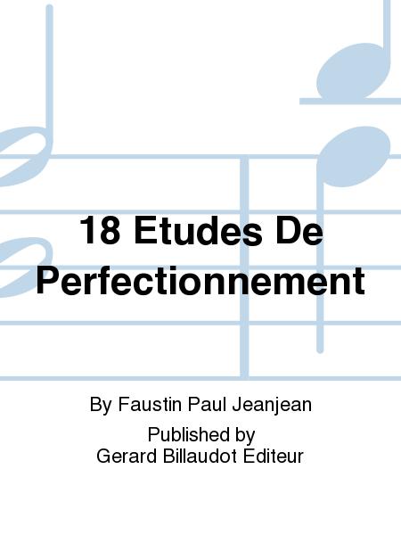 18 Etudes De Perfectionnement