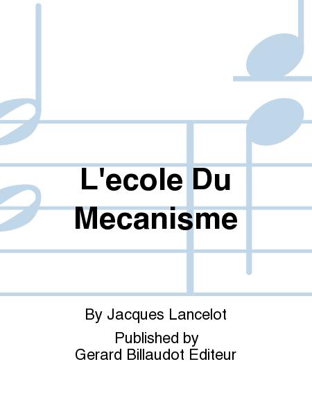 L'ecole Du Mecanisme