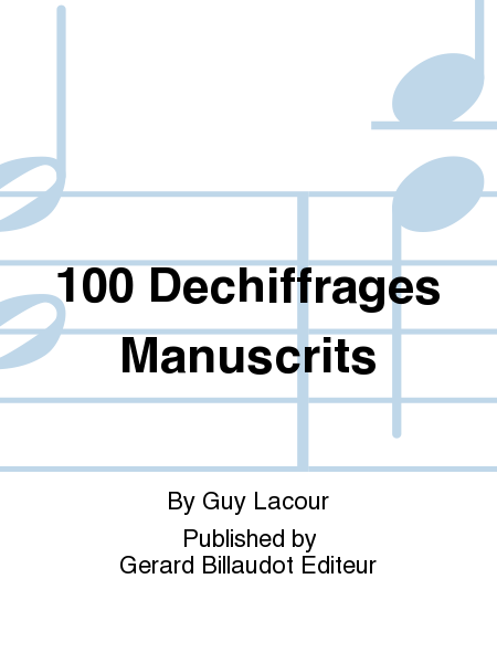 100 Dechiffrages Manuscrits