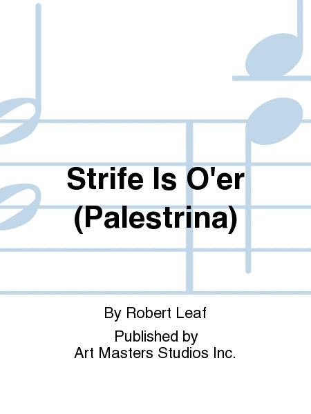 Strife Is O'er (Palestrina)