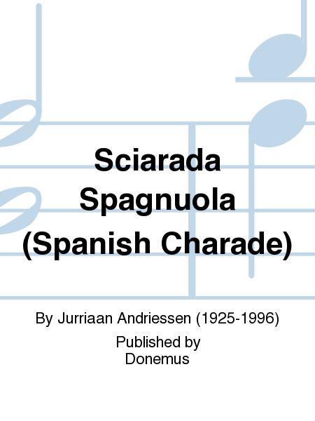 Sciarada Spagnuola (Spanish Charade)