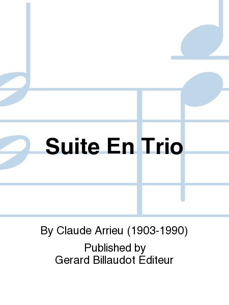 Suite En Trio