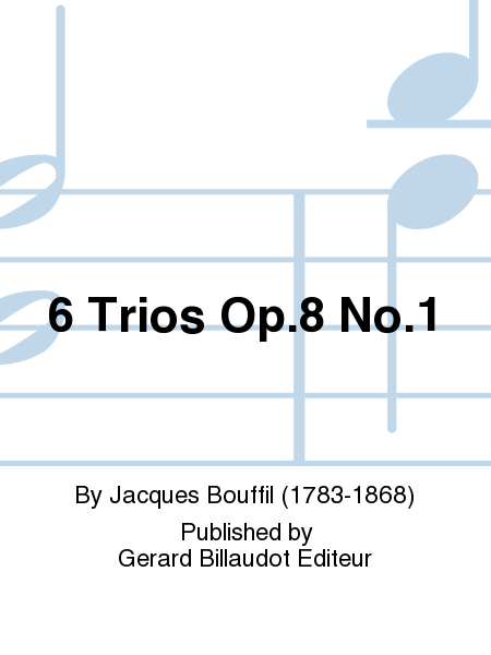 6 Trios Op.8 No.1