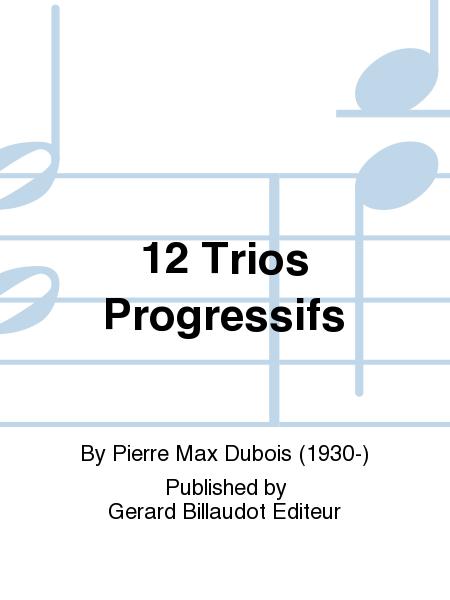 12 Trios Progressifs