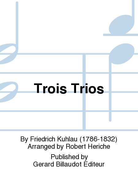 Trois Trios
