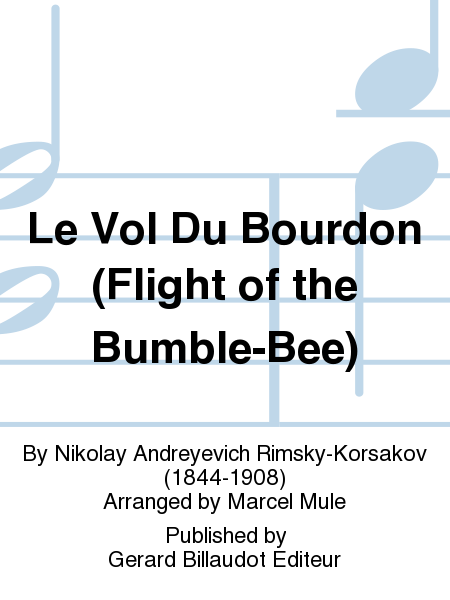 Le Vol Du Bourdon (Flight of the Bumble-Bee)