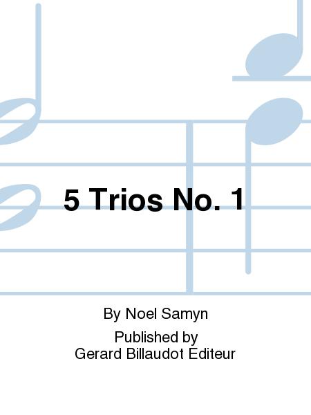 5 Trios No. 1