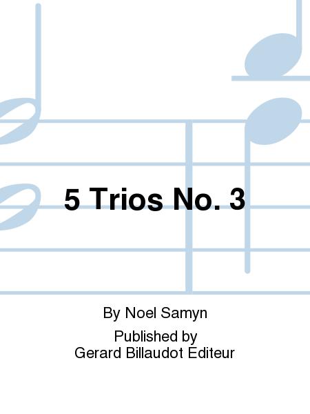 5 Trios No. 3