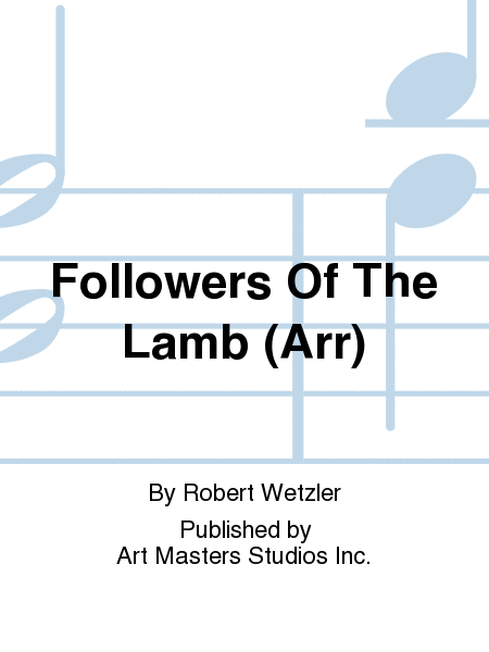 Followers Of The Lamb (Arr)
