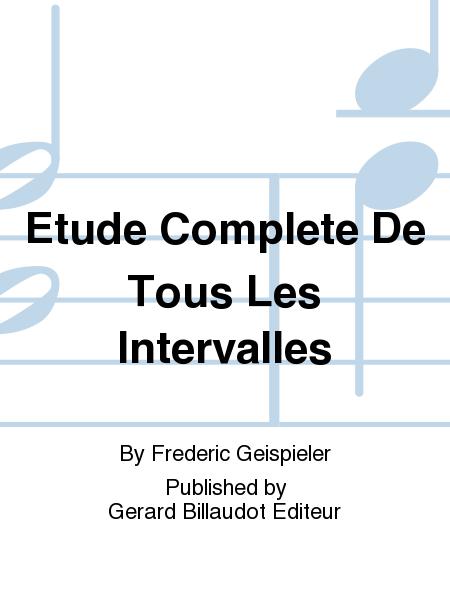 Etude Complete De Tous Les Intervalles