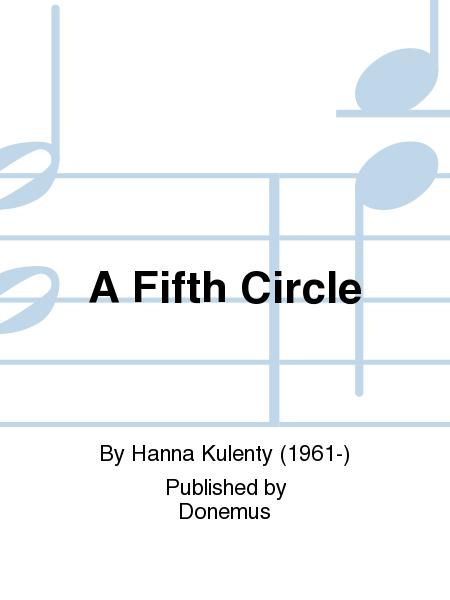 A Fifth Circle