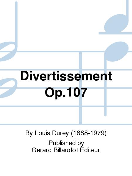 Divertissement Op.107