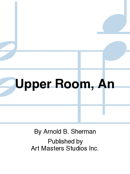 Upper Room, An