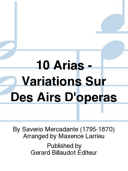 10 Arias - Variations Sur Des Airs D'operas
