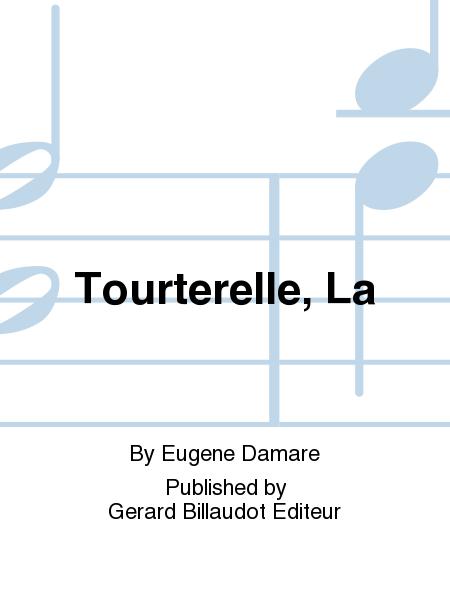 Tourterelle, La