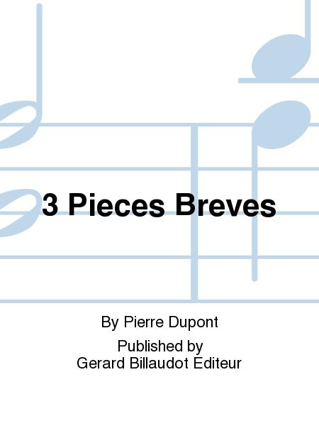 3 Pieces Breves