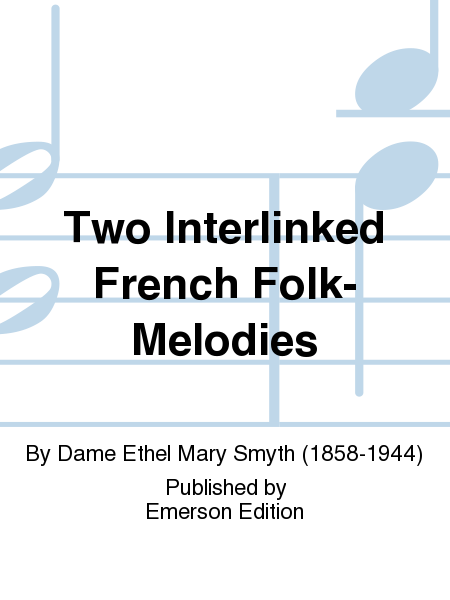 Two Interlinked French Folk-melodies