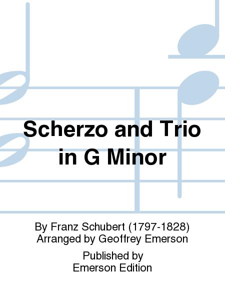 Scherzo and Trio in G Minor