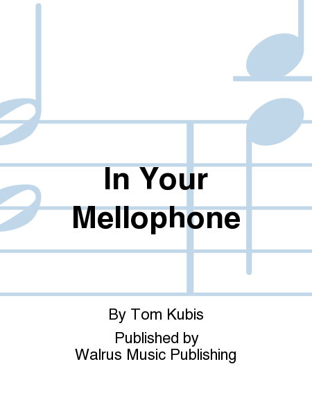 In Your Mellophone