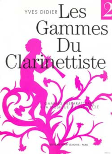 Gammes Du Clarinettiste Pour Musique Du XX Siecle