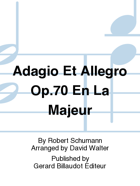 Adagio Et Allegro Op.70 En La Majeur