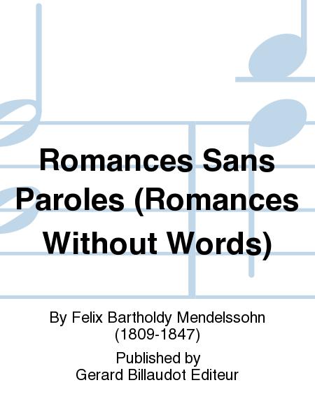 Romances Sans Paroles (Romances Without Words)