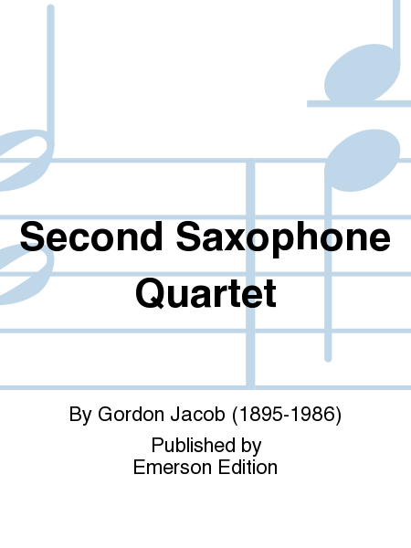 Second Saxophone Quartet
