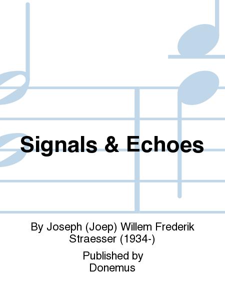 Signals & Echoes