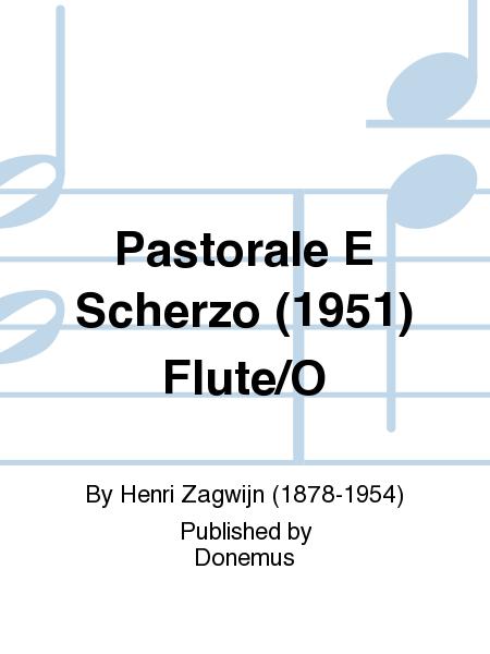 Pastorale E Scherzo (1951) Flute/O