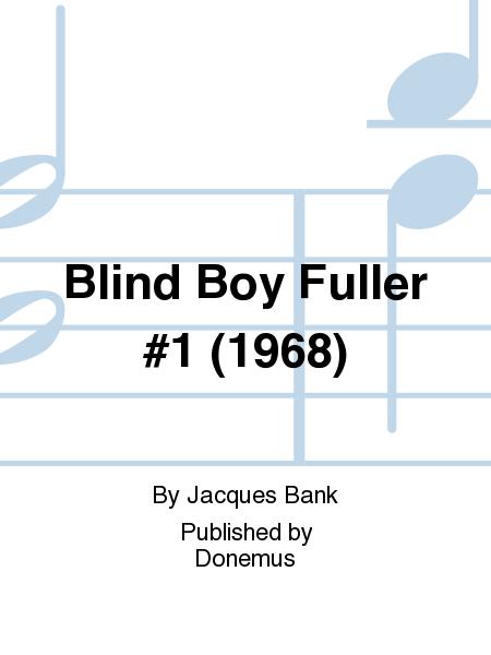 Blind Boy Fuller #1 (1968)
