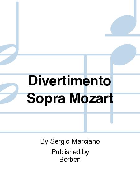 Divertimento Sopra Mozart