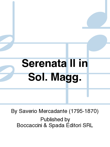 Serenata II in Sol. Magg.