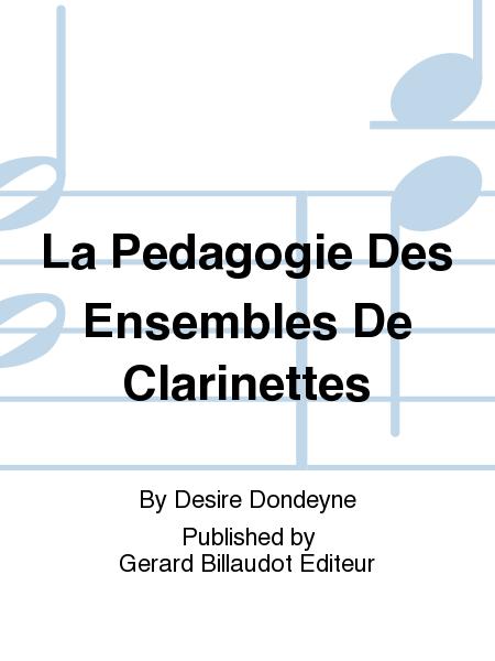 La Pedagogie Des Ensembles De Clarinettes